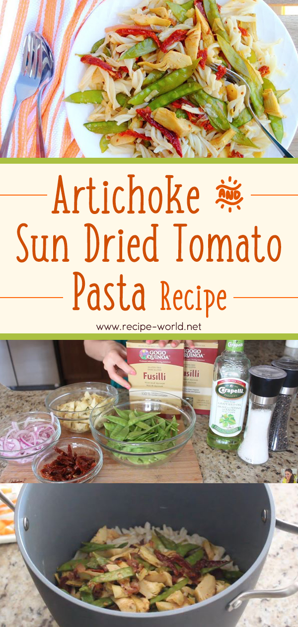 Artichoke & Sun Dried Tomato Pasta Recipe