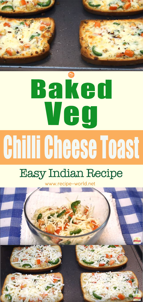 Baked Veg Chilli Cheese Toast - Easy Indian Recipe