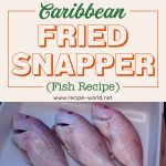 Caribbean Fried Snapper (Fish)