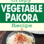 Crispy Vegetable Pakora Recipe
