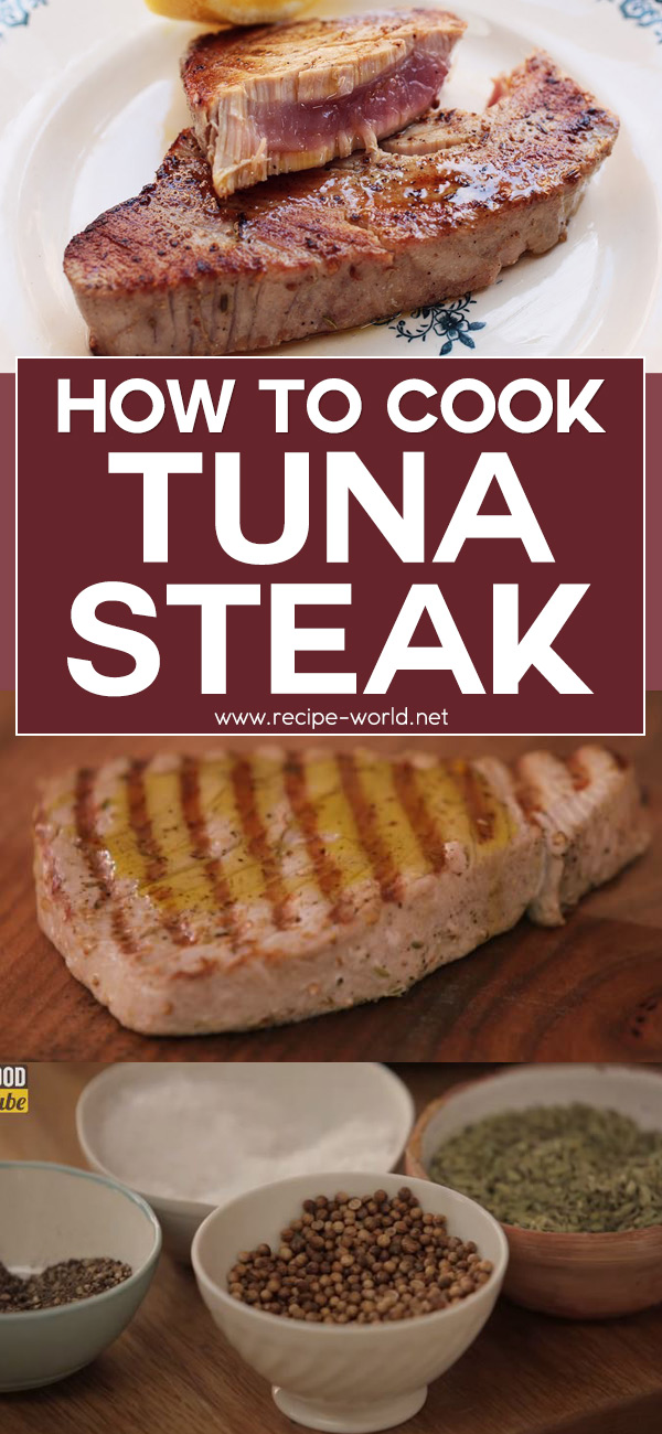 How To Cook Tuna Steak