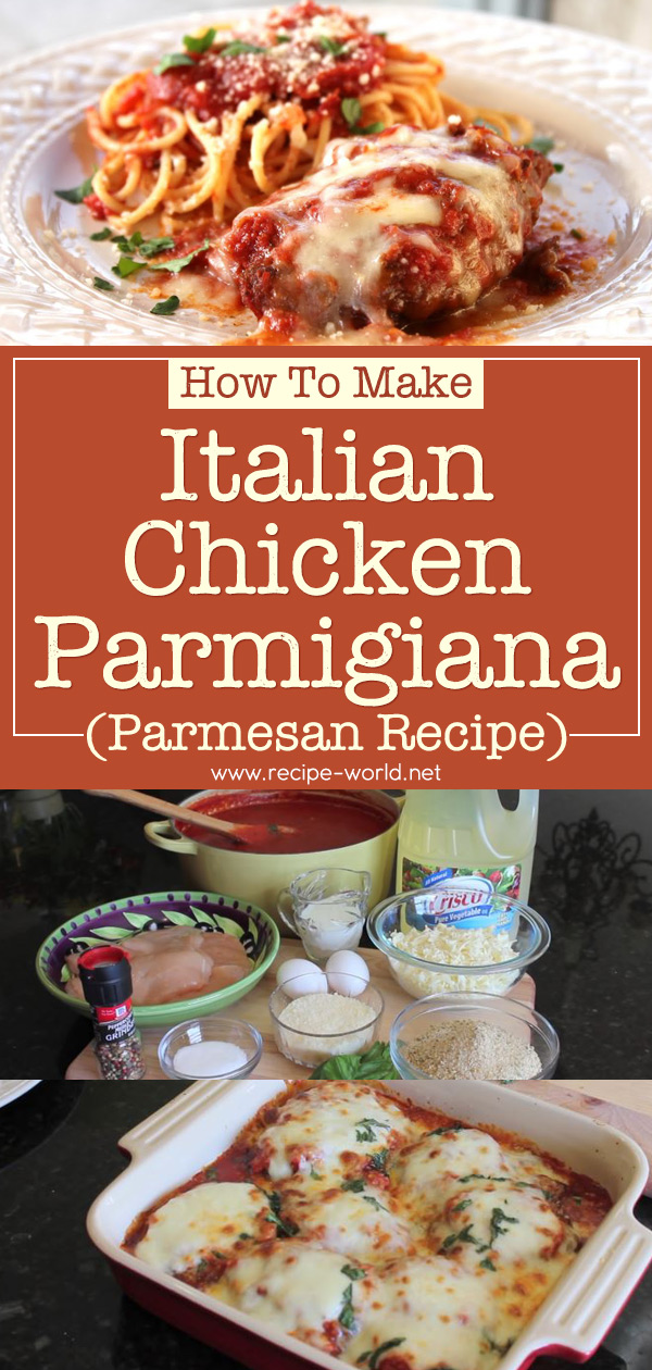 How To Make Italian Chicken Parmigiana - Parmesan Recipe