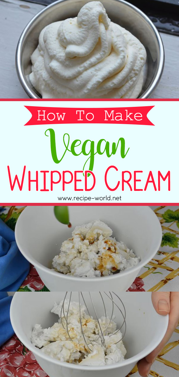 How To Make Vegan Whipped Cream