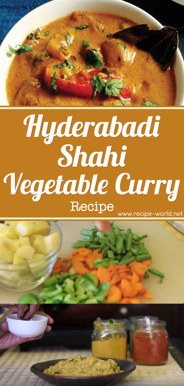 Hyderabadi Shahi Vegetable Curry Recipe