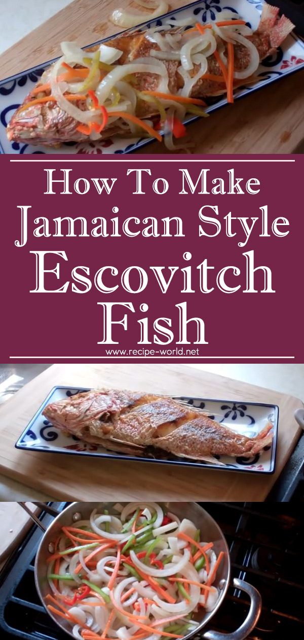 Jamaican Style Escovitch Fish