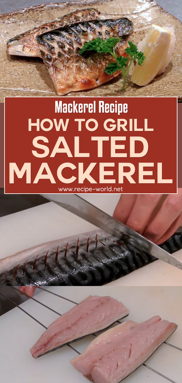Mackerel Recipe - How To Grill Salted Mackerel