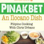 Pinakbet Or Pakbet An Ilocano Dish – Filipino Cooking With Chris Urbano