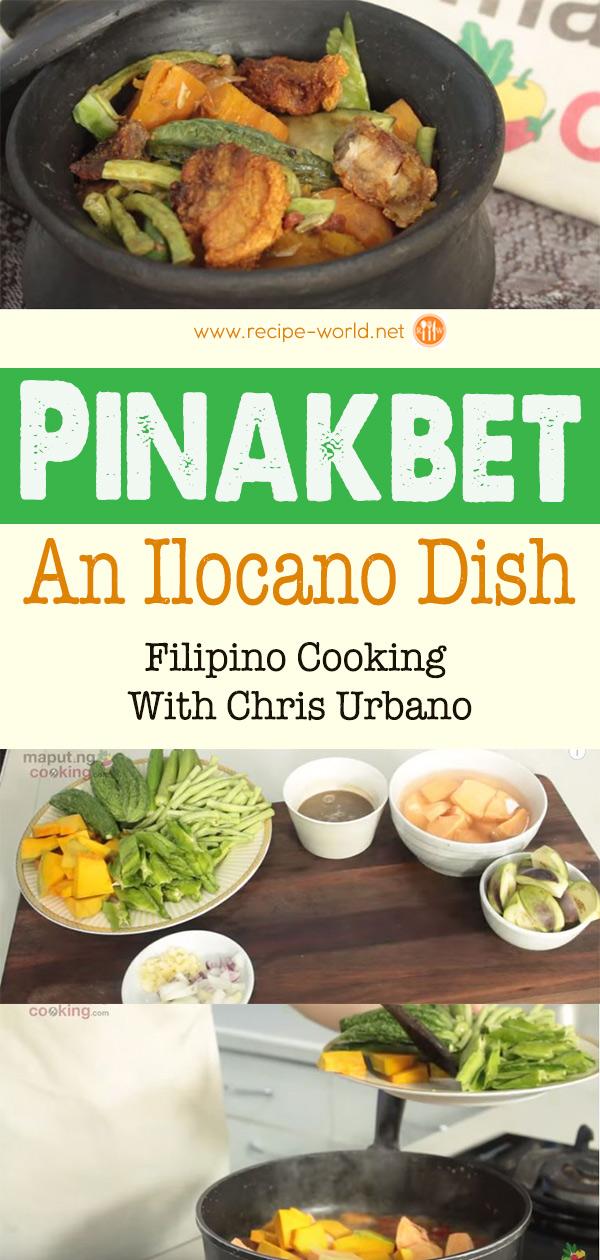 Pinakbet Or Pakbet An Ilocano Dish - Filipino Cooking With Chris Urbano