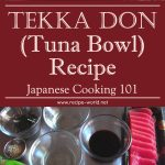 Tekka Don (Tuna Bowl) Recipe – Japanese Cooking 101