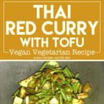 Thai Red Curry With Tofu – Vegan Vegetarian Recipe