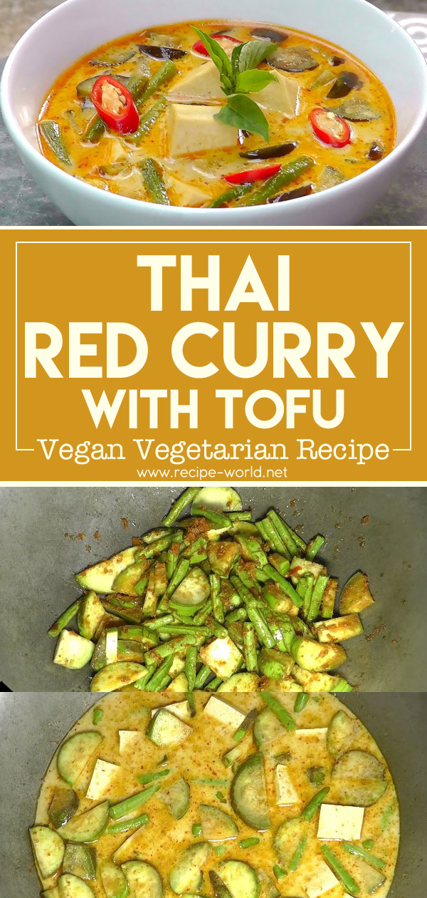 Thai Red Curry With Tofu - Vegan Vegetarian Recipe