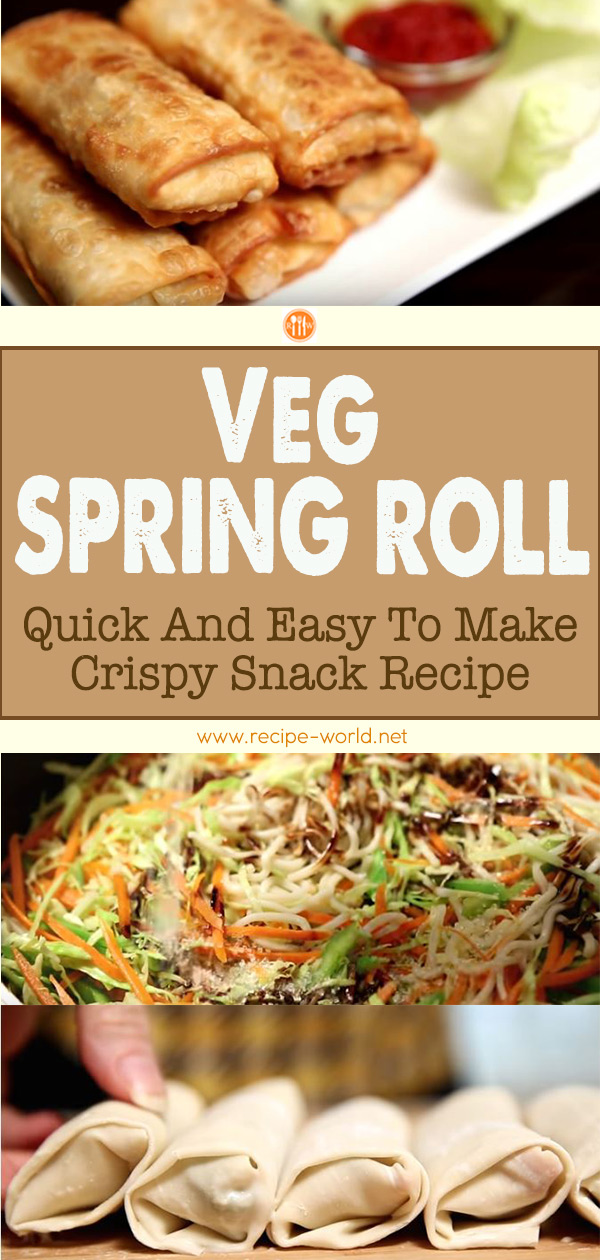 Veg Spring Roll - Quick Easy To Make Crispy Snack Recipe