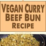 Vegan Curry Beef Bun Recipe