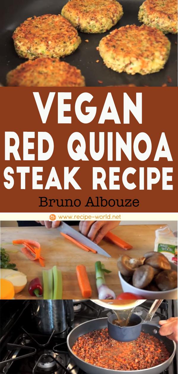 Vegan Red Quinoa Steak - Bruno Albouze