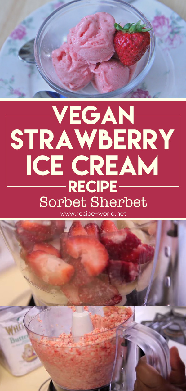 Vegan Strawberry Ice Cream Recipe - Sorbet Sherbet