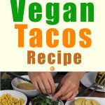 Vegetarian Recipe: Tacos (Vegan)