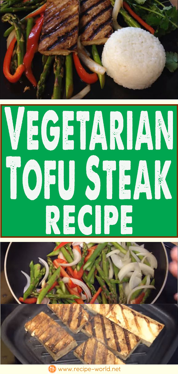 Vegetarian Tofu Steak