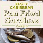 Zesty Caribbean Pan Fried Sardines Recipe