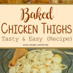 Baked Chicken Thighs Recipe – Tasty And Easy