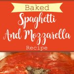 Baked Spaghetti And Mozzarella Recipe