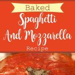 Baked Spaghetti And Mozzarella Recipe