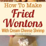 How To Make Fried Wontons With Cream Cheese Shrimp