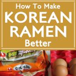 How To Make Korean Ramen Better
