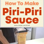 How To Make Piri Piri Sauce