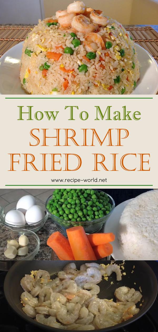 How To Make Shrimp Fried Rice