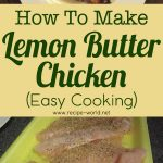 Lemon Butter Chicken Recipe – Easy Cooking