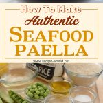 Seafood Paella Recipe – How To Make Authentic Seafood Paella