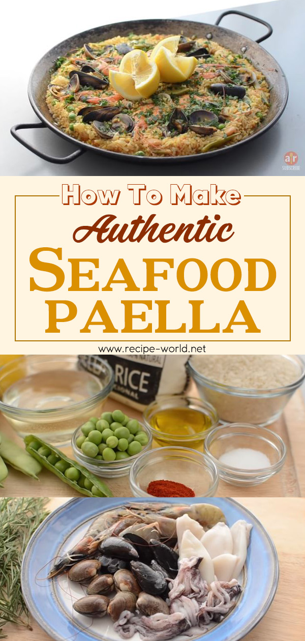 Seafood Paella Recipe - How To Make Authentic Seafood Paella