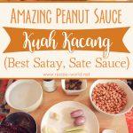 Amazing Peanut Sauce – Kuah Kacang (Best Satay Sauce)
