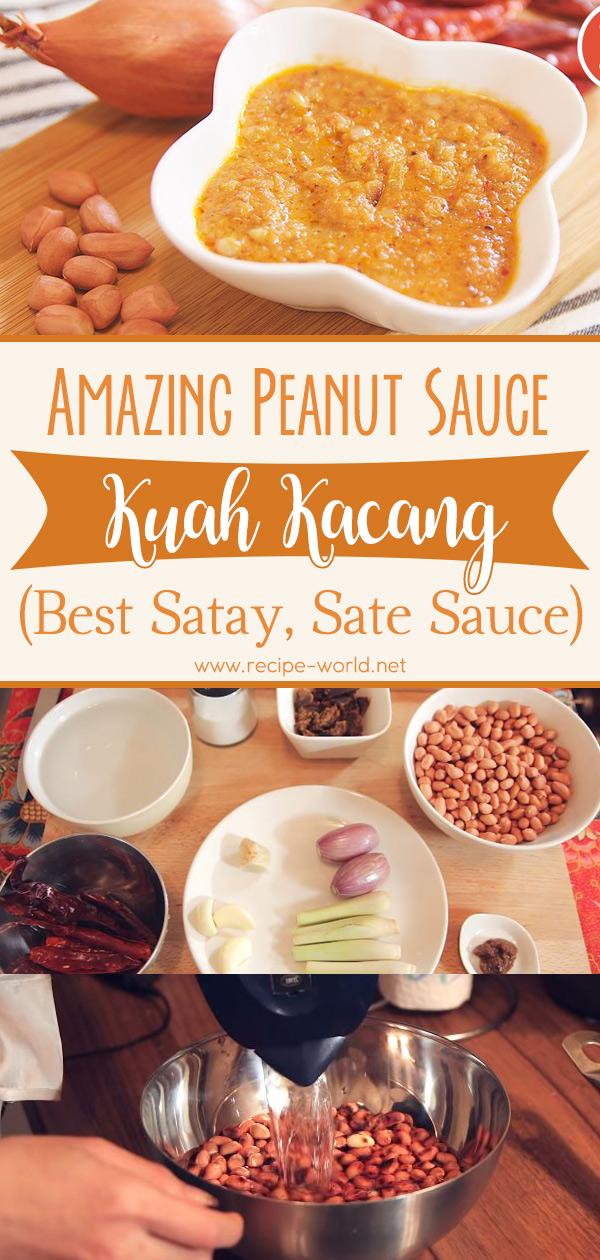Amazing Peanut Sauce - Kuah Kacang (Best Satay Sauce)