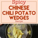 Spicy Chinese Chilli Potato Wedges Recipe