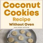 Coconut Cookies Recipe Without Oven