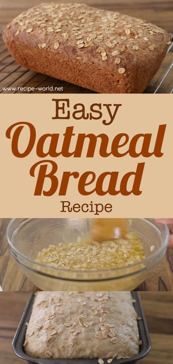 Easy Oatmeal Bread Recipe