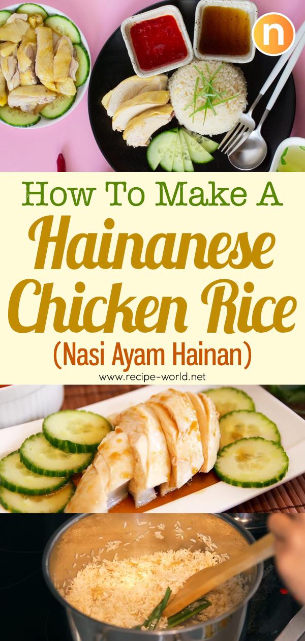Hainanese Chicken Rice - Nasi Ayam Hainan