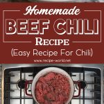 Homemade Beef Chili Recipe – Easy Recipe for Chili