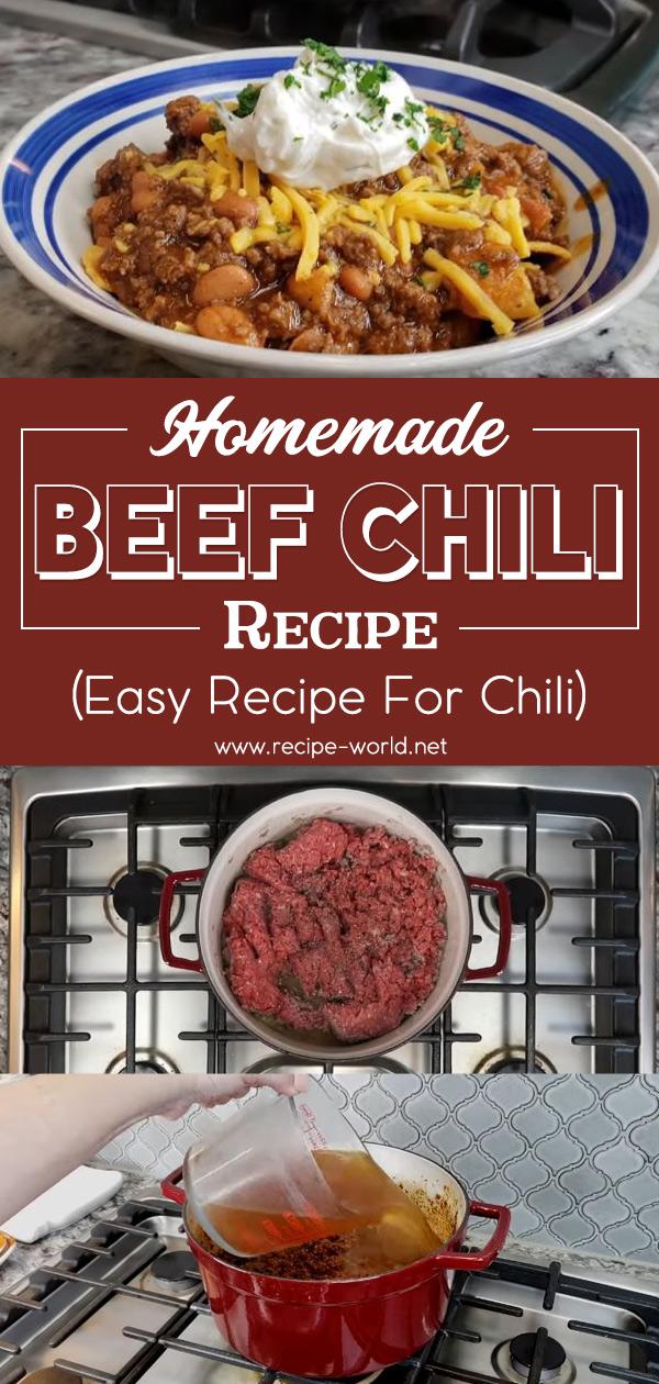 Homemade Beef Chili Recipe - Easy Recipe for Chili