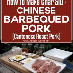 How To Make Char Siu – Chinese Barbecued Pork Recipe
