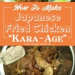 "How To Make Japanese Fried Chicken ""Kara-age"""