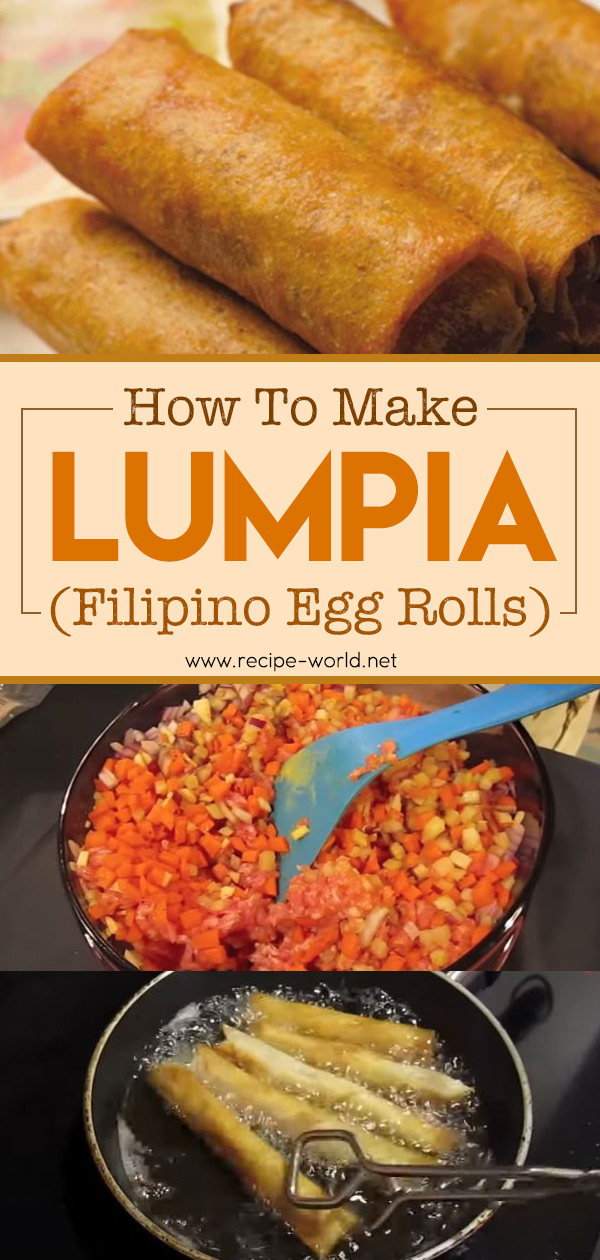 How To Make Lumpia (Filipino Egg Rolls)
