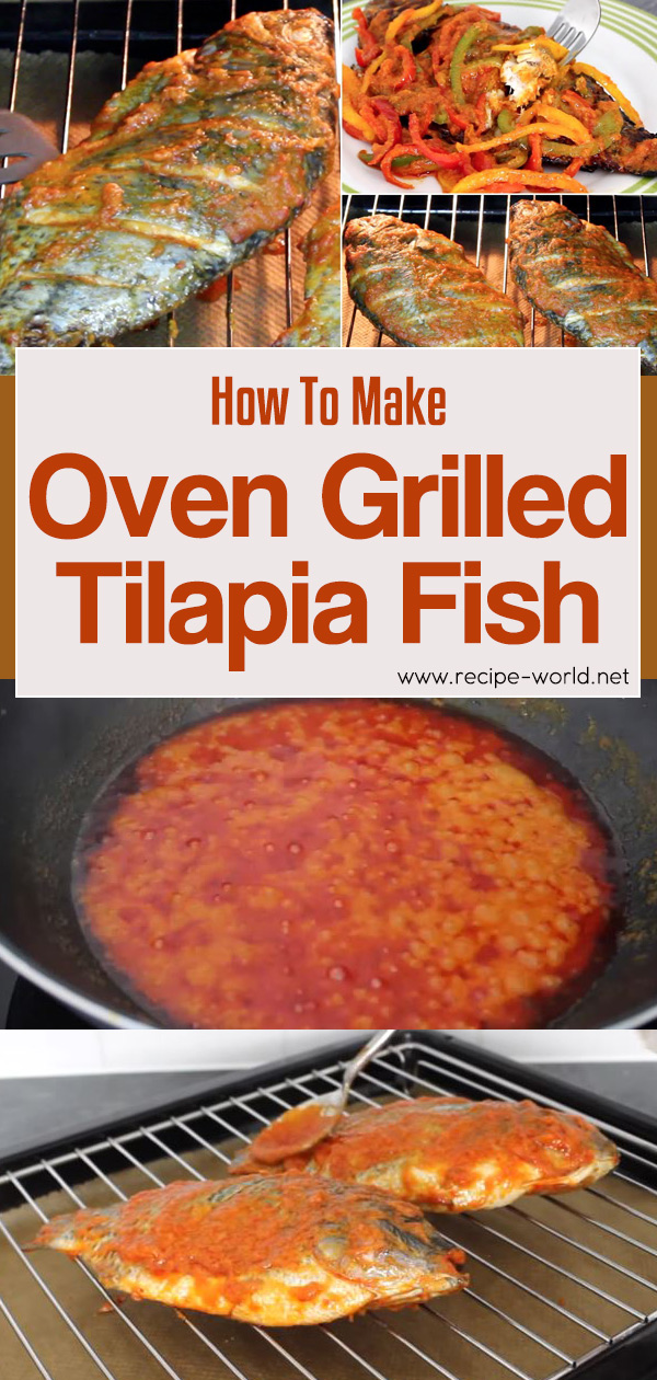 How To Make Oven Grilled Tilapia Fish
