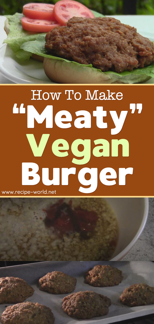 Meaty Vegan Burger