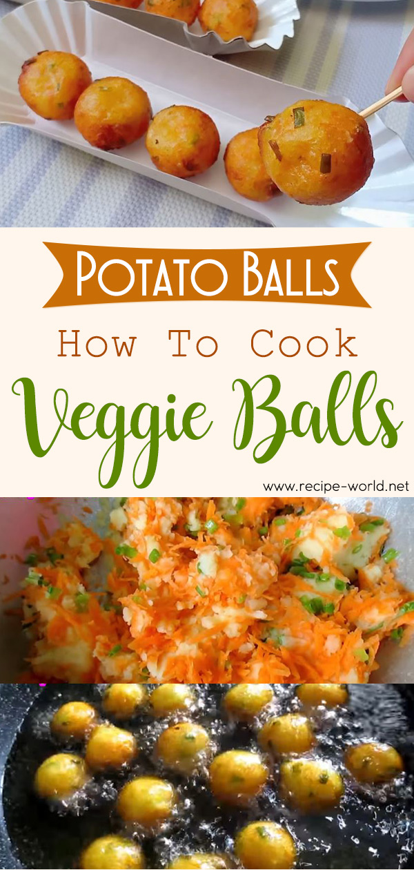 Potato Balls - How to Cook Veggie Balls