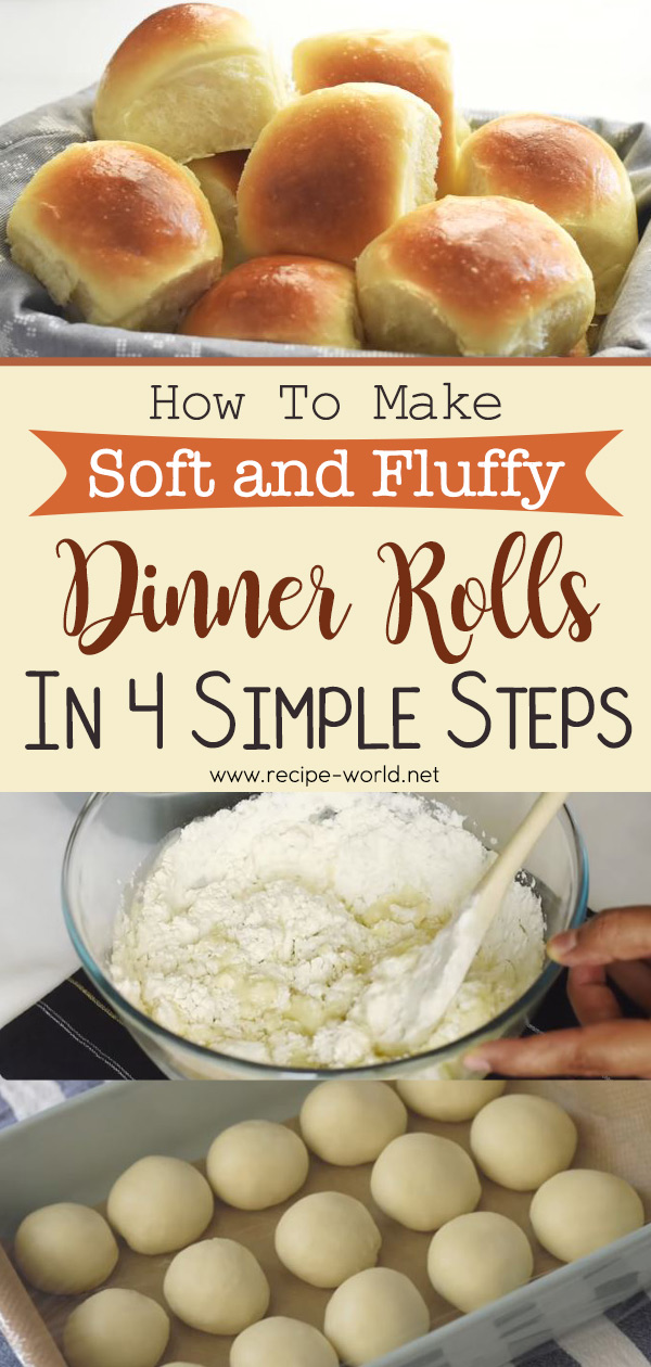 Quick Dinner Rolls Recipe - Soft and Fluffy Dinner Rolls in 4 simple steps