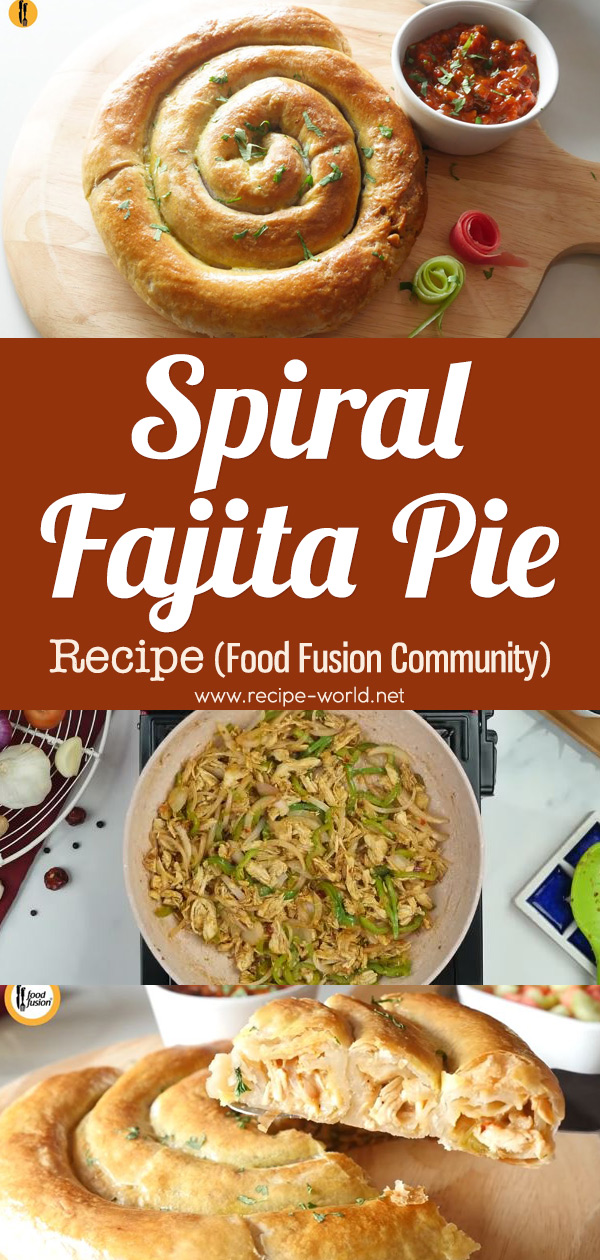 Spiral Fajita Pie Recipe - Food Fusion Community