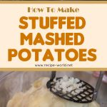 Stuffed Mashed Potatoes Recipe