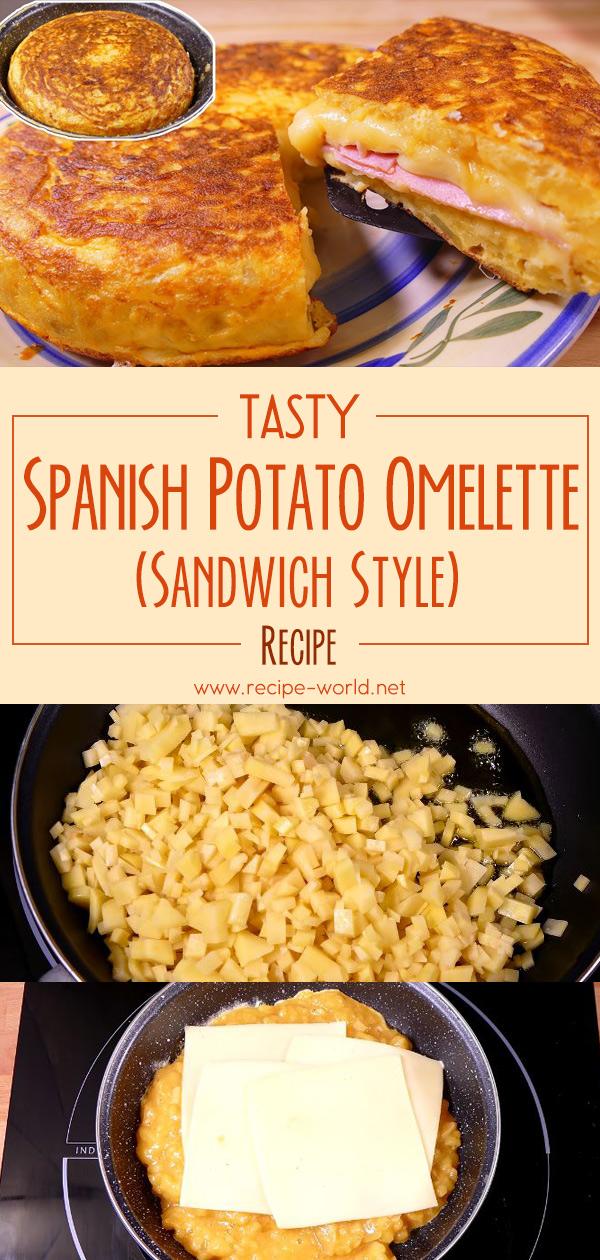 Tasty Spanish Potato Omelette Sandwich Style Recipe
